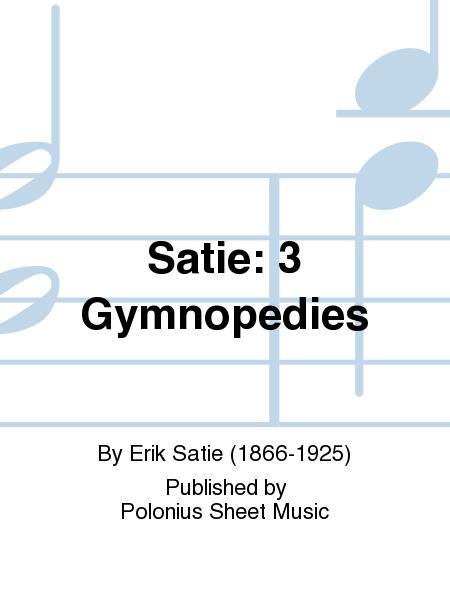 Satie: 3 Gymnopedies