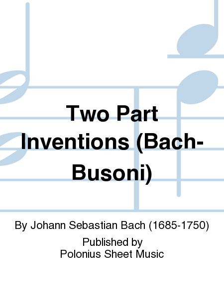 Two Part Inventions (Bach-Busoni)