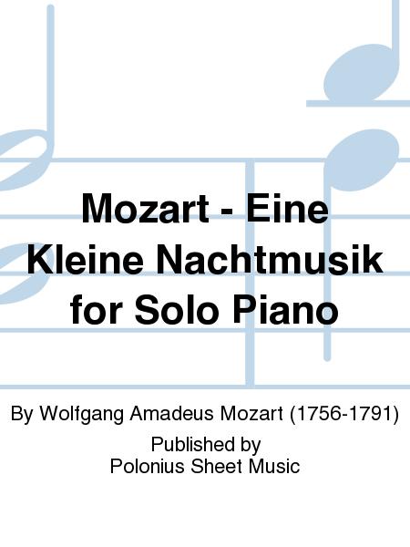Mozart - Eine Kleine Nachtmusik for Solo Piano