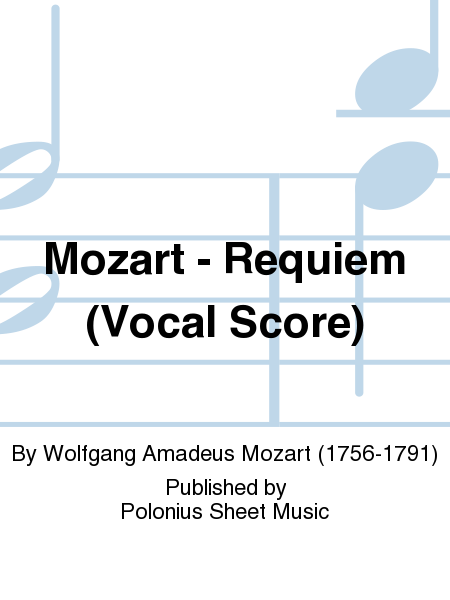 Mozart - Requiem (Vocal Score)