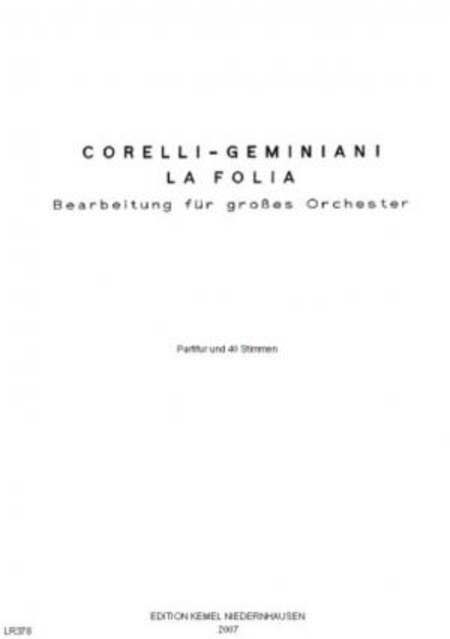 La Folia : Bearbeitung fur grosses Orchester