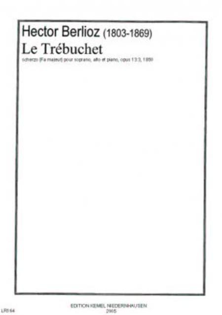 Le trebuchet : scherzo [Fa majeur] pour soprano, alto et piano, opus 13:3