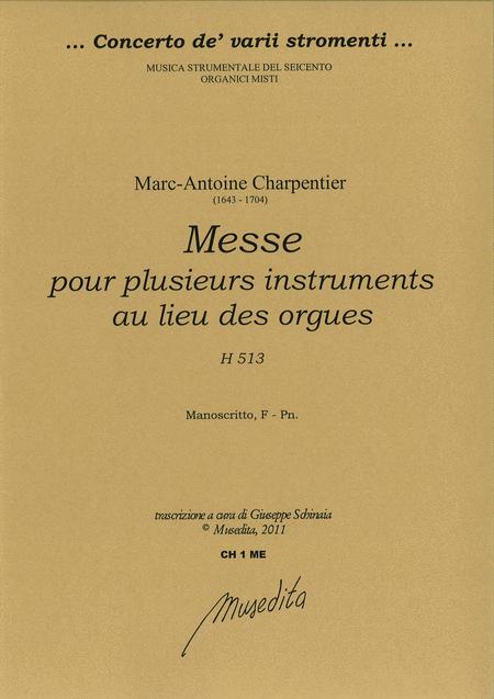 Messe pour plusieurs instruments au lieu des orgues H 513 (Manuscript, F-Pn)