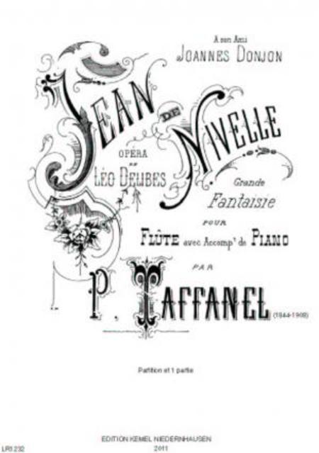 Jean de Nivelle : opera de Leo Delibes : grande fantaisie pour flute avec piano