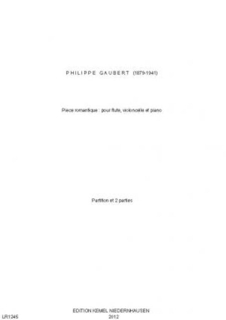 Piece romantique : pour flute, violoncelle et piano