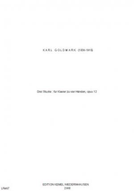 Drei Stucke : fur Klavier zu vier Handen, opus 12