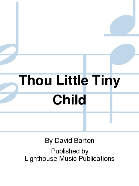 Thou Little Tiny Child