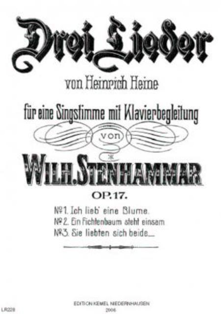 Drei Lieder von Heinrich Heine : fur eine Singstimme mit Klavierbegleitung, op. 17
