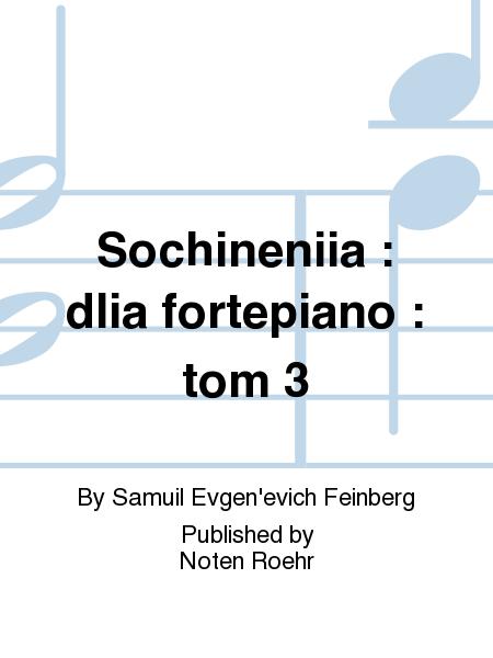 Sochineniia : dlia fortepiano : tom 3
