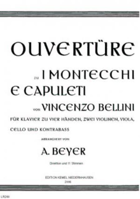 Ouverture zu I Montecchi e Capuleti : fur Klavier zu vier Handen, zwei Violinen, Viola, Cello und Kontrabass