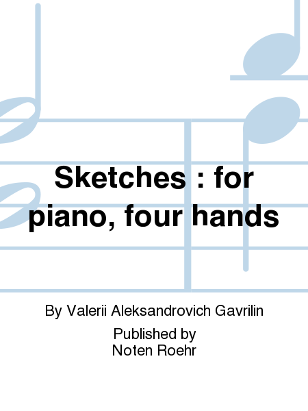 Sketches : for piano, four hands