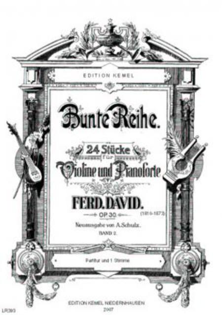 Bunte Reihe : 24 Stucke fur Violine und Piano, op. 30 : Band 2, No. 13-24
