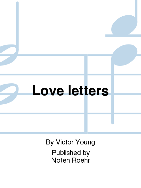 Love Letters Sheet Music By Victor Young