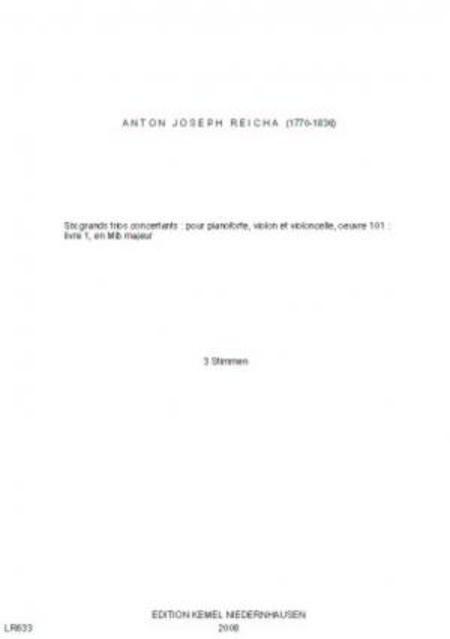Six grands trios concertants : pour pianoforte, violon et violoncelle, oeuvre 101 : livre 1 en Mib majeur