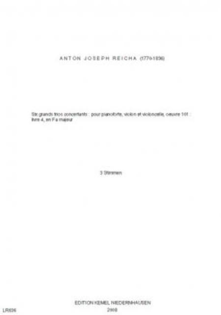 Six grands trios concertants : pour pianoforte, violon et violoncelle, oeuvre 101 : livre 4 en Fa majeur