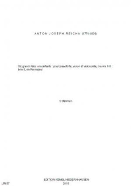 Six grands trios concertants : pour pianoforte, violon et violoncelle, oeuvre 101 : livre 5 en Re majeur