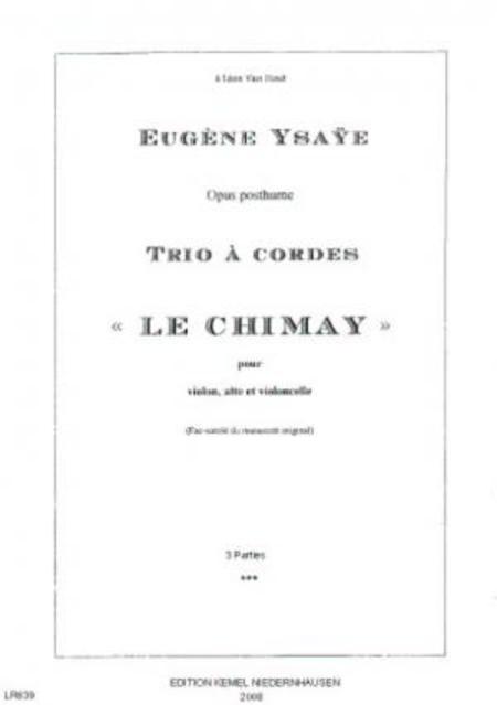 Le chimay : trio a cordes, opus posthume, 1915 : fac-simile du manuscrit original