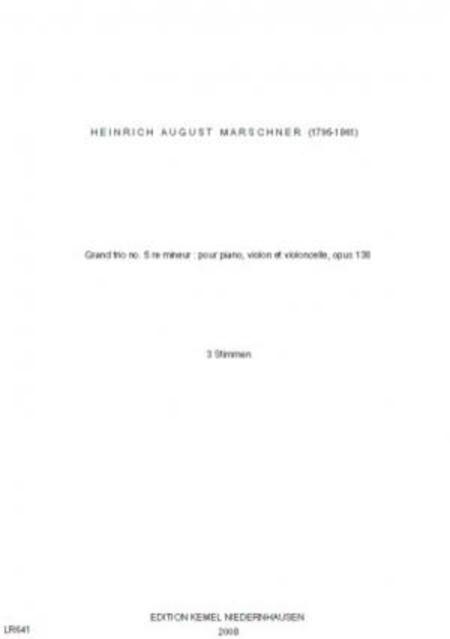 Grand trio no. 5 re mineur : pour piano, violon et violoncelle, op. 138