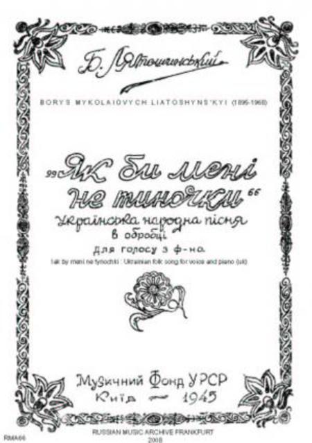 Iak by meni ne tynochky : Ukrainian folk song for voice and piano