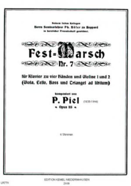 Fest-Marsch Nr. 7 : fur Klavier zu vier Handen und Violine 1 und 2 (Viola, Cello, Bass und Triangel ad libitum), opus 115