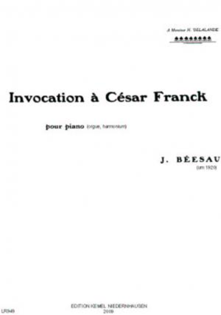 Invocation a Cesar Franck : pour piano (orgue, harmonium)