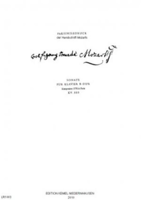 Sonate B-dur : fur Klavier, KV 333, 1778 : Faksimiledruck der Handschrift Mozarts