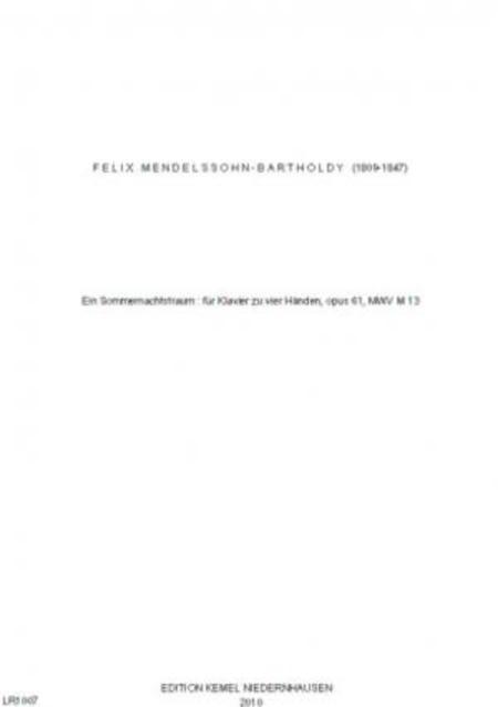 Ein Sommernachtstraum : fur Klavier zu vier Handen, opus 61, MWV M 13