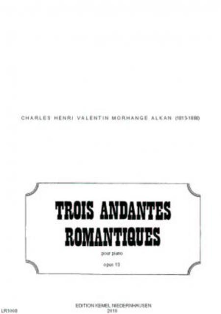 Trois andantes romantiques : pour piano, opus 13