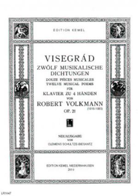 Visegrad : zwolf musikalische Dichtungen fur Klavier zu 4 Handen, op. 21