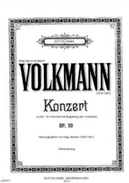 Konzert a-moll : fur Violoncell mit Begleitung des Orchesters, op. 33 (Klavierauszug)