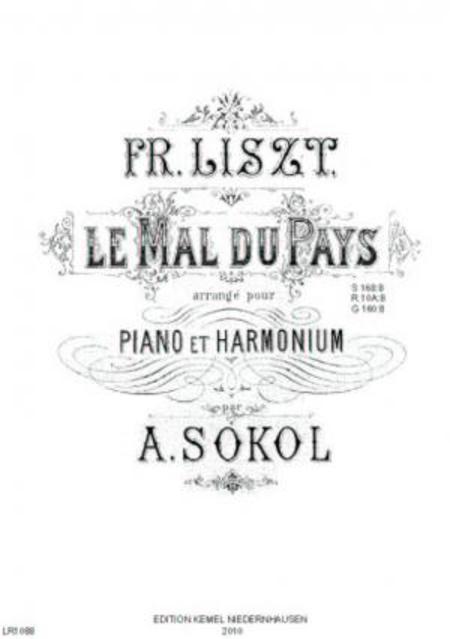 Le mal du pays : pour piano et harmonium, S 168:8, R 10A:8, G 160:8