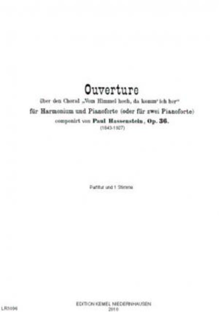 Ouverture uber den Choral Vom Himmel hoch, da komm' ich her : fur Harmonium und Pianoforte (oder fur zwei Pianoforte), op. 36