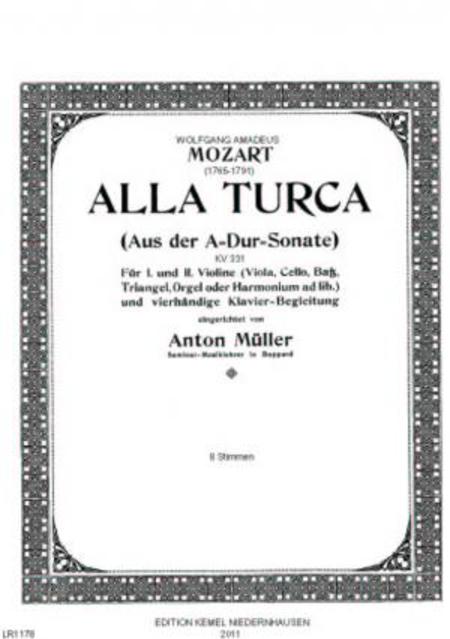 Alla turca : aus der A-Dur-Sonate : fur I. und II. Violine (Viola, Cello, Bass, Triangel, Orgel oder Harmonium ad lib.) und vierhandige, Klavier-Begleitung, KV 331