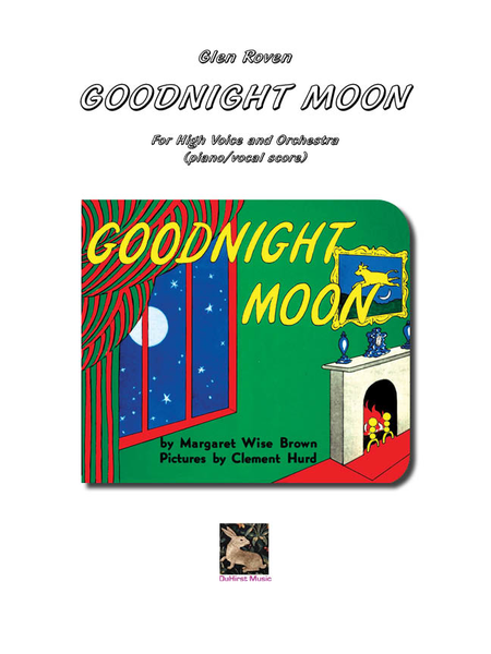 Goodnight Moon - High Voice and Piano