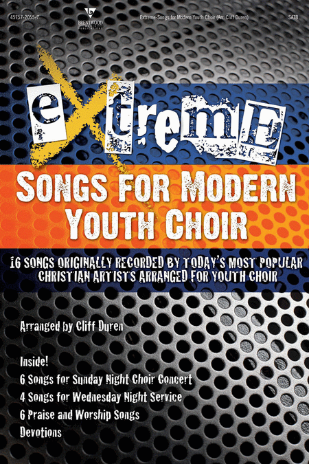 Extreme - Songs For Modern Youth Choir (Praise Band Chart CD-ROM)