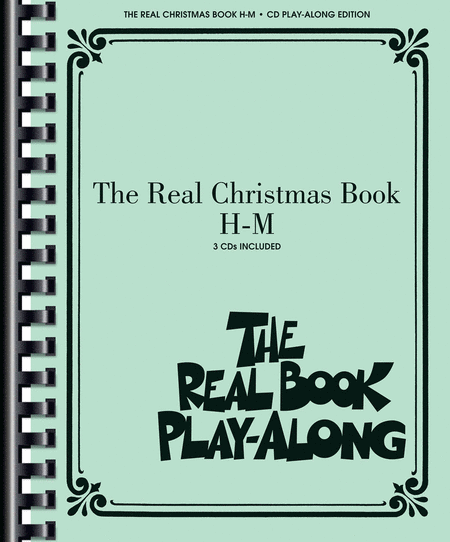 The Real Christmas Book Play-Along, Vol. H-M