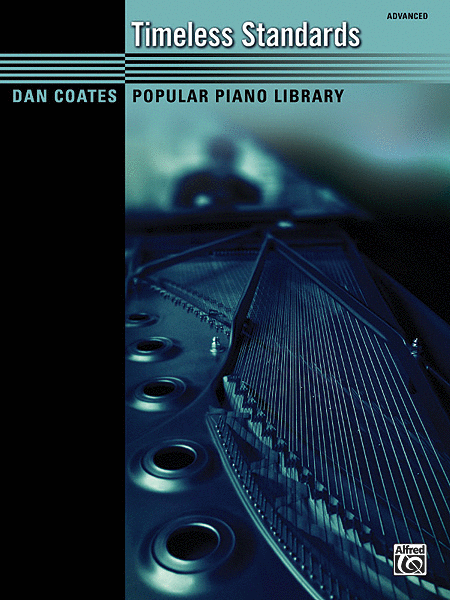 Dan Coates Popular Piano Library -- Timeless Standards