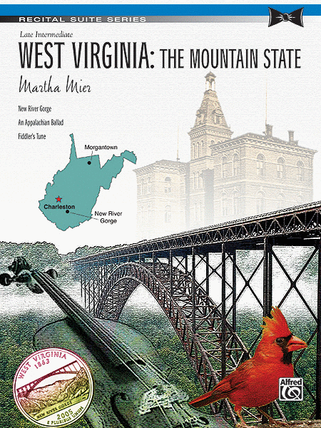 West Virginia -- The Mountain State