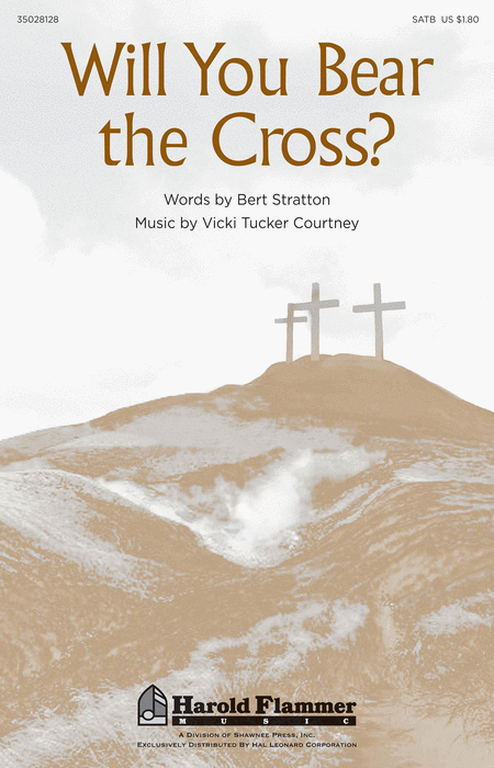 Will You Bear the Cross?