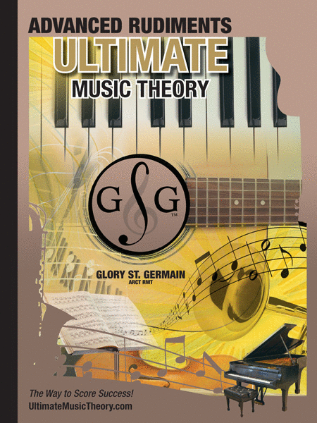 Ultimate Music Theory Advanced Rudiments Workbook