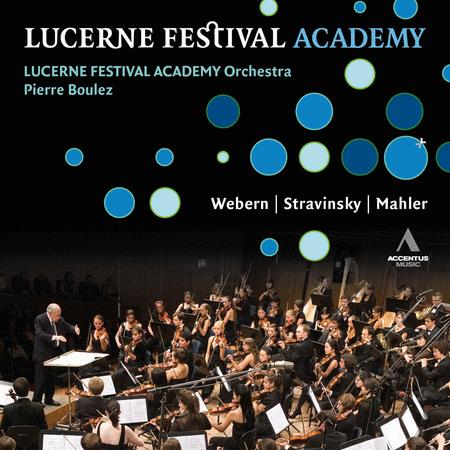 Boulez: Lucerne Festival Acade