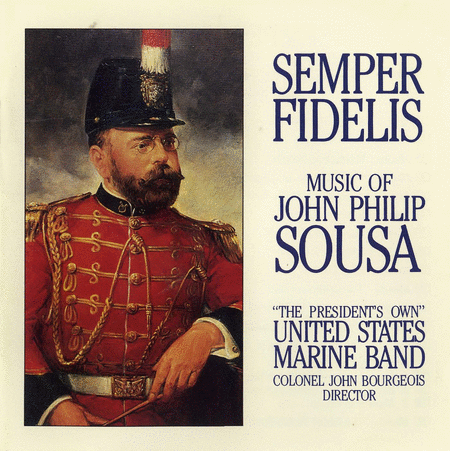 Semper Fidelis: the Music of J