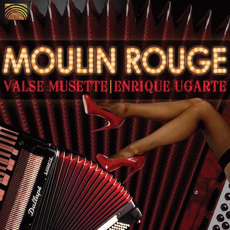Moulin Rouge - Valse Musette