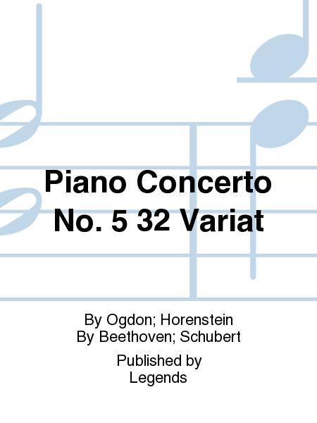 Piano Concerto No. 5 32 Variat