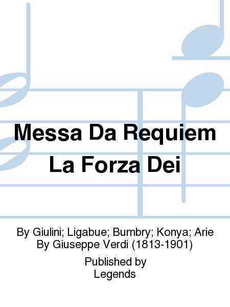 Messa Da Requiem La Forza Dei