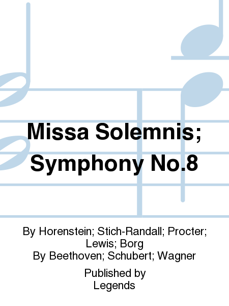 Missa Solemnis; Symphony No.8