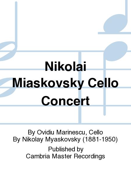 Nikolai Miaskovsky Cello Concert