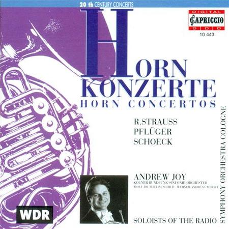 R. Strauss: Horn Concertos No