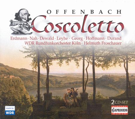 J. Offenbach: Coscoletto Ou
