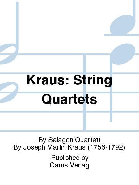 Kraus: String Quartets